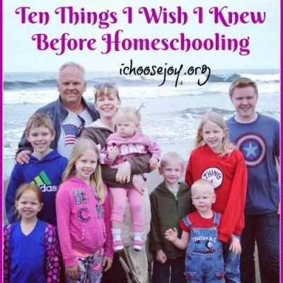 Ten Things I Wish I Knew Before Homeschooling