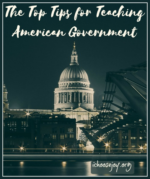 The Top Tips & Resources for Teaching American Government for Homeschoolers
