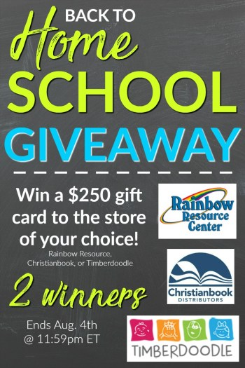 Back to Homeschool Giveaway. Win a $250 Gift Card to Timberdoodle, Rainbow Resource Center, or Christianbook.com. Giveaway ends 8/4.
