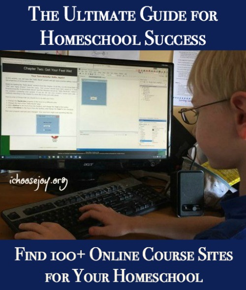 100+ Online Courses The Ultimate Guide for Homeschool Success using online courses. #onlinecourses #homeschool #homeschoolcurriculum #ichoosejoyblog