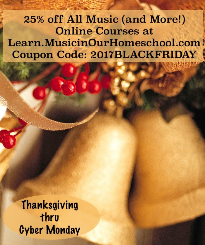 Learn.MusicinOurHomeschool Black Friday Sale 2017 through Cyber Monday. 25% off everything with coupon code 2017BLACKFRIDAY
