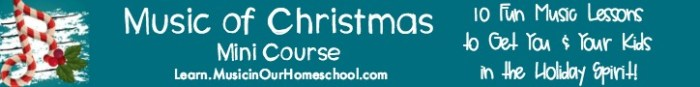 Music of Christmas Mini-Course has 10 Christmas song music lessons to get you & your kids in the holiday spirit! Learn.MusicinOurHomeschool.com #christmas #christmasmusic #homeschoolmusic