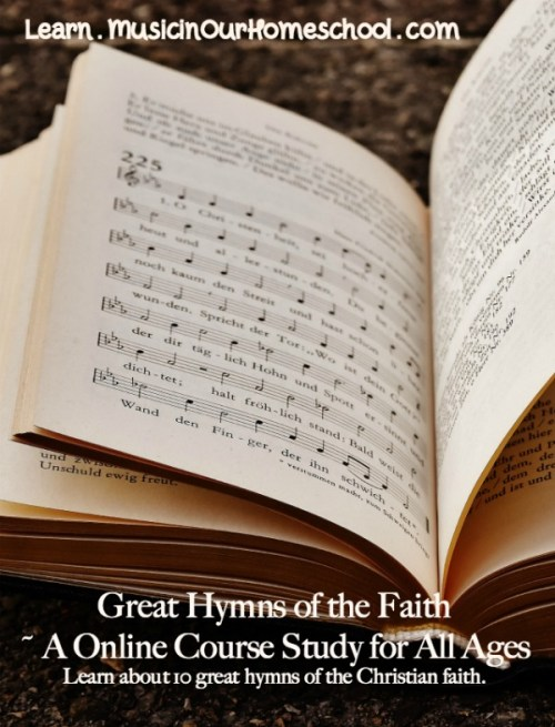 """Great Hymns of the Faith"" is an online course for all ages. Study and learn how to sing 10 different hymns. See the free preview of ""Amazing Grace."" #hymnstudy #hymns #greathymnsofthefaith #musicinourhomeschool"