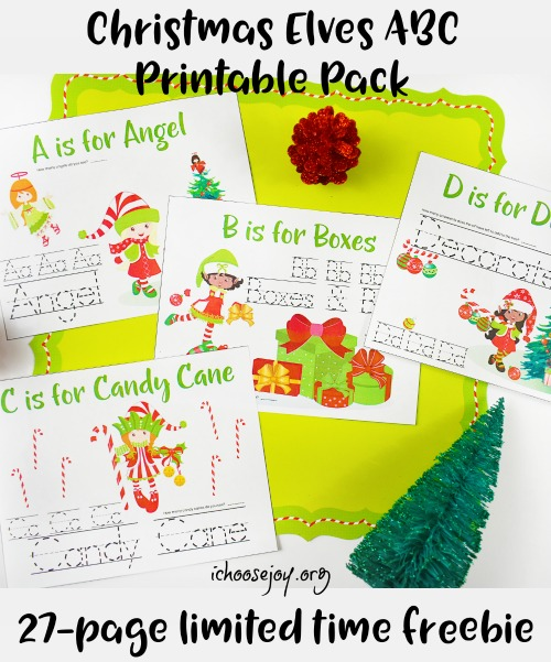 Christmas Elves ABC Printable Pack limited time freebie #ichoosejoyblog #christmasfreebie #christmasprintablepack #homeschoolprintables