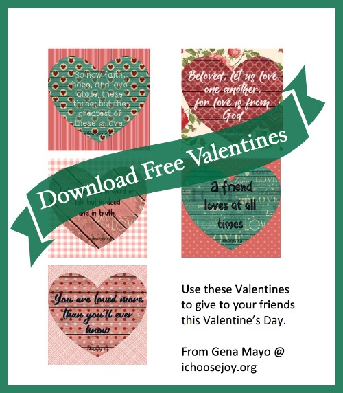 Download free Valentines from ichoosejoy.org. These 5 Valentine designs have Bible verses about love or encouraging sayings. #valentinesday #valentinesfreebies #valentinesforkids #valentinecards #ichoosejoyblog