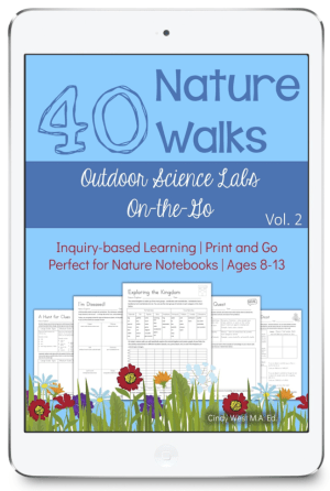 40 Nature Walks: Outdoor Science Labs on the Go #naturewalk #naturestudy #outdoorscience #ichoosejoyblog