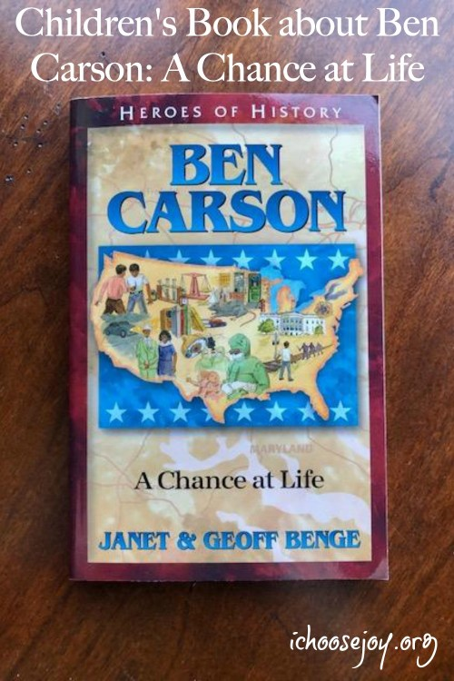 Read about this amazing Children's Book About Ben Carson by Janet & Geoff Benge.