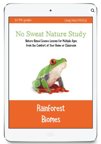 No Sweat Nature Study Rainforest Biomes