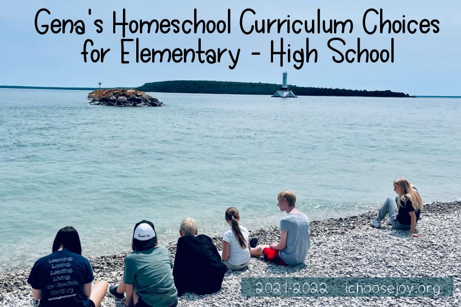 Gena's Homeschool Curriculum Choices for Elementray through High School 2021-2022