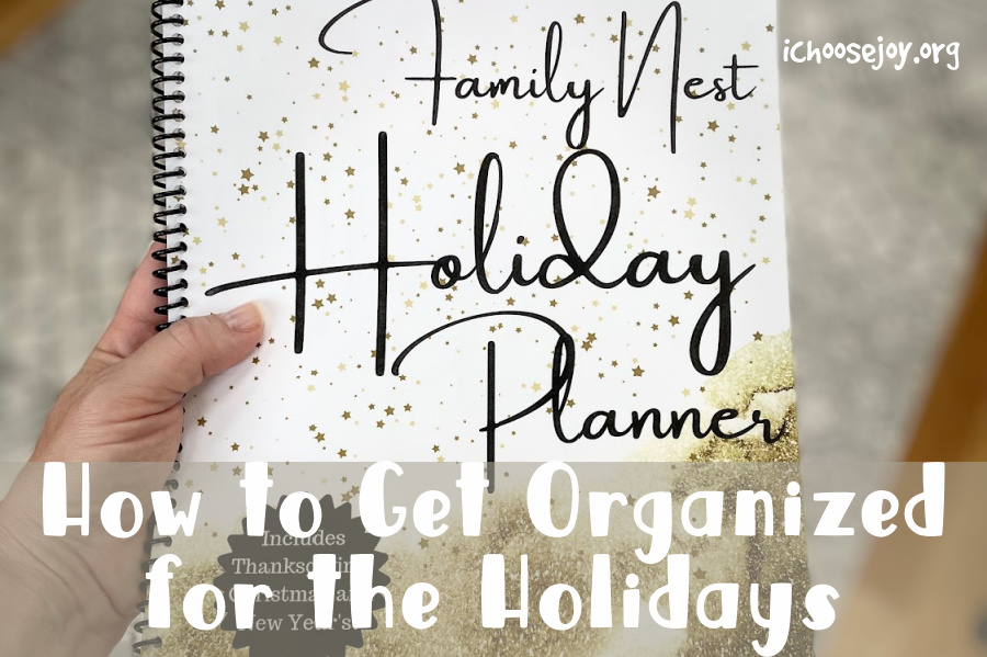 Family Nest Holiday Planner How to Get Organized for the Holidays