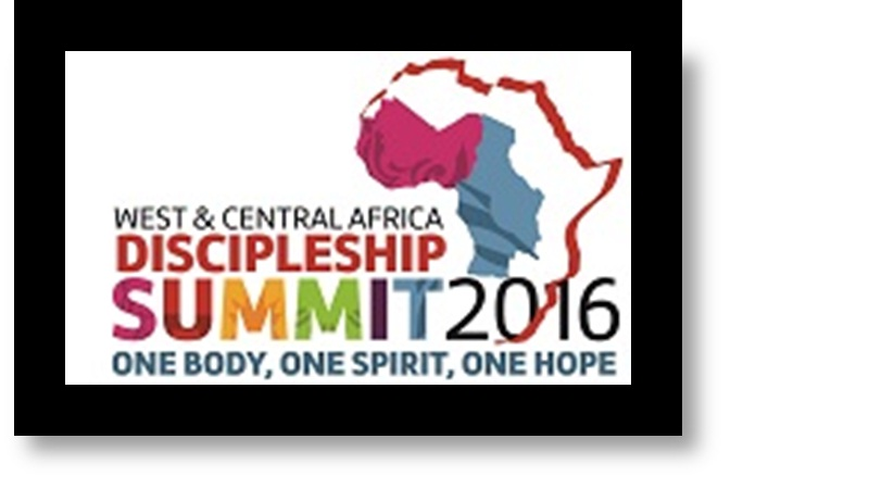 Welcome to West and Central Africa Discipleship Summit 2016