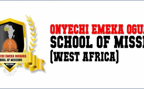You Can Now Register for a Full-time Internship Program at the Onyechi Emeka Oguagha School of Missions (West Africa)
