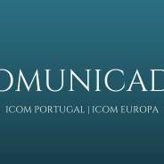 Novo parecer do ICOM Portugal e ICOM Europa sobre o novo regime de gestão e contrato plurianual de museus