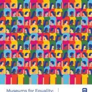 Dia Internacional dos Museus 2020 – Museus para a Igualdade: Diversidade e Inclusão