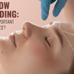 Eyebrow Threading: Why is it Important For Your Face?