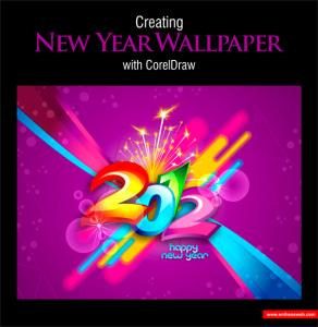 New Year Wallpaper Design with CorelDraw