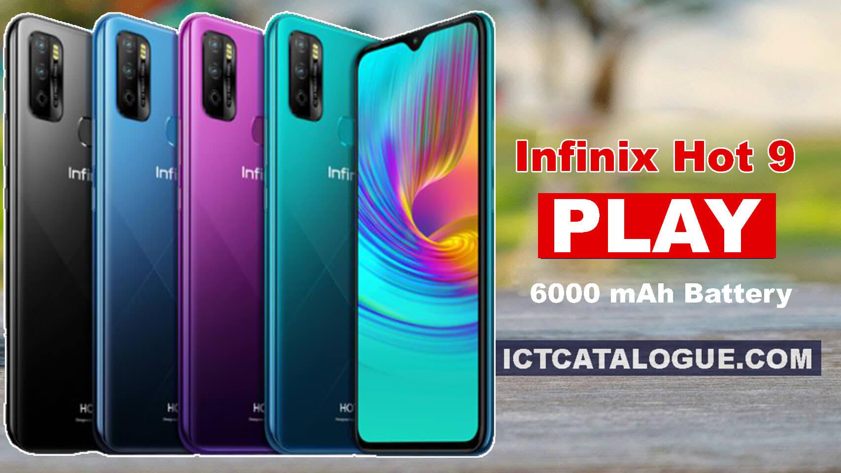 Infinix Hot 9 Play: First Infinix Hot 9 Phone With 6000 mAh Battery