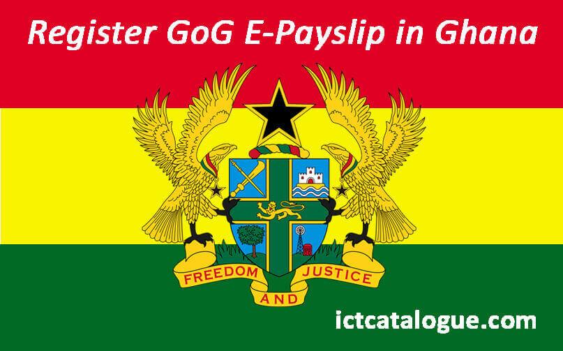 How To Register Your GoG E-Payslip Online In Ghana