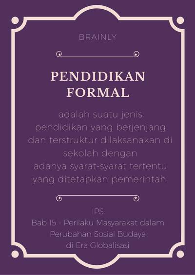 Lembaga Formal Dan Informal : lembaga, formal, informal, Sebutkan, Lembaga, Pendidikan, Formal,informal,dan, Formal, Disekitar, Tempat, Tinggalmu!, Brainly.co.id