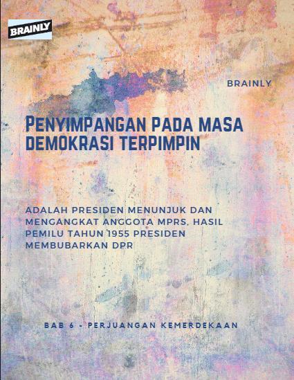 Penyimpangan Pada Demokrasi Terpimpin : penyimpangan, demokrasi, terpimpin, Penyimpangan, Demokrasi, Terpimpin, Brainly.co.id