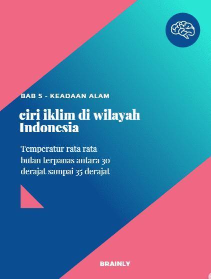 Ciri Ciri Iklim Di Indonesia : iklim, indonesia, Sebutkan, Ciri-ciri, Iklim, Diwilayah, Indonesia, Brainly.co.id