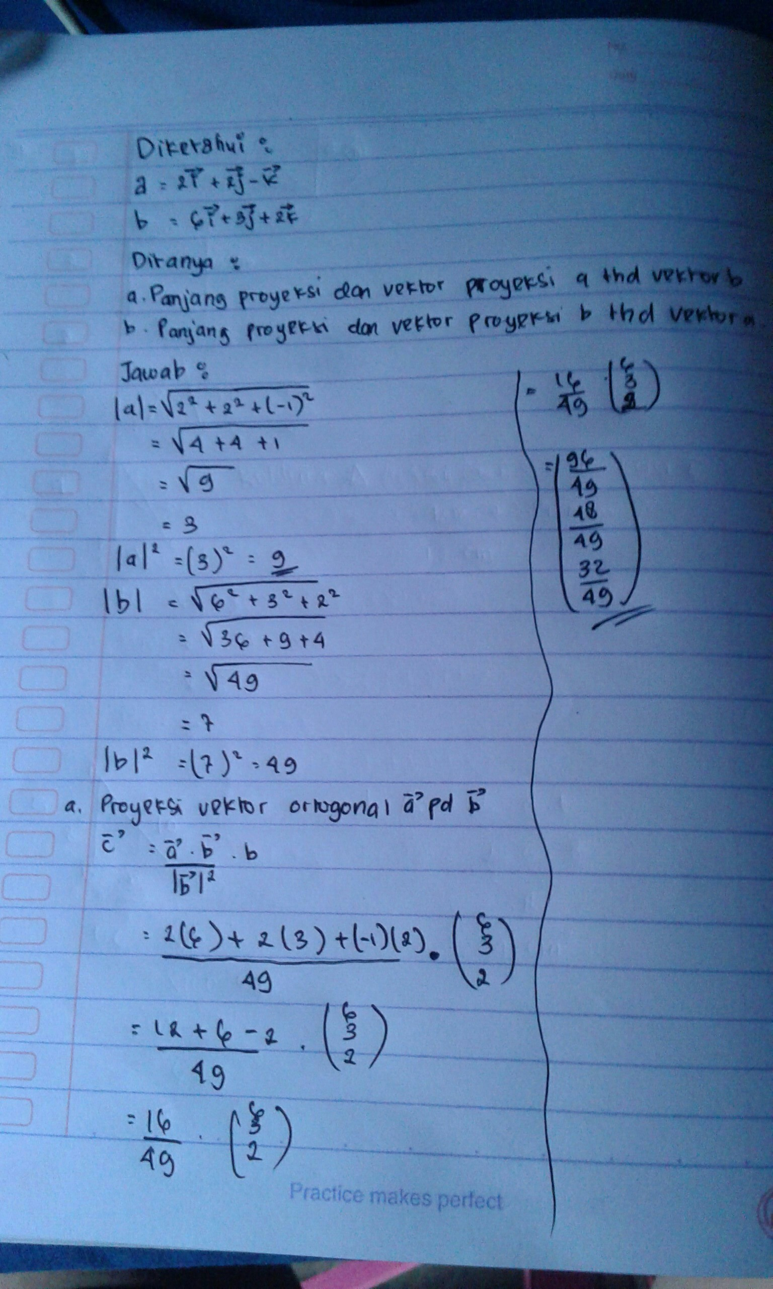 Diketahui A = : diketahui, Diketahui, =6i-3j+2k, Tentukan, A.panjang, Proyeksi, Vektor, Brainly.co.id
