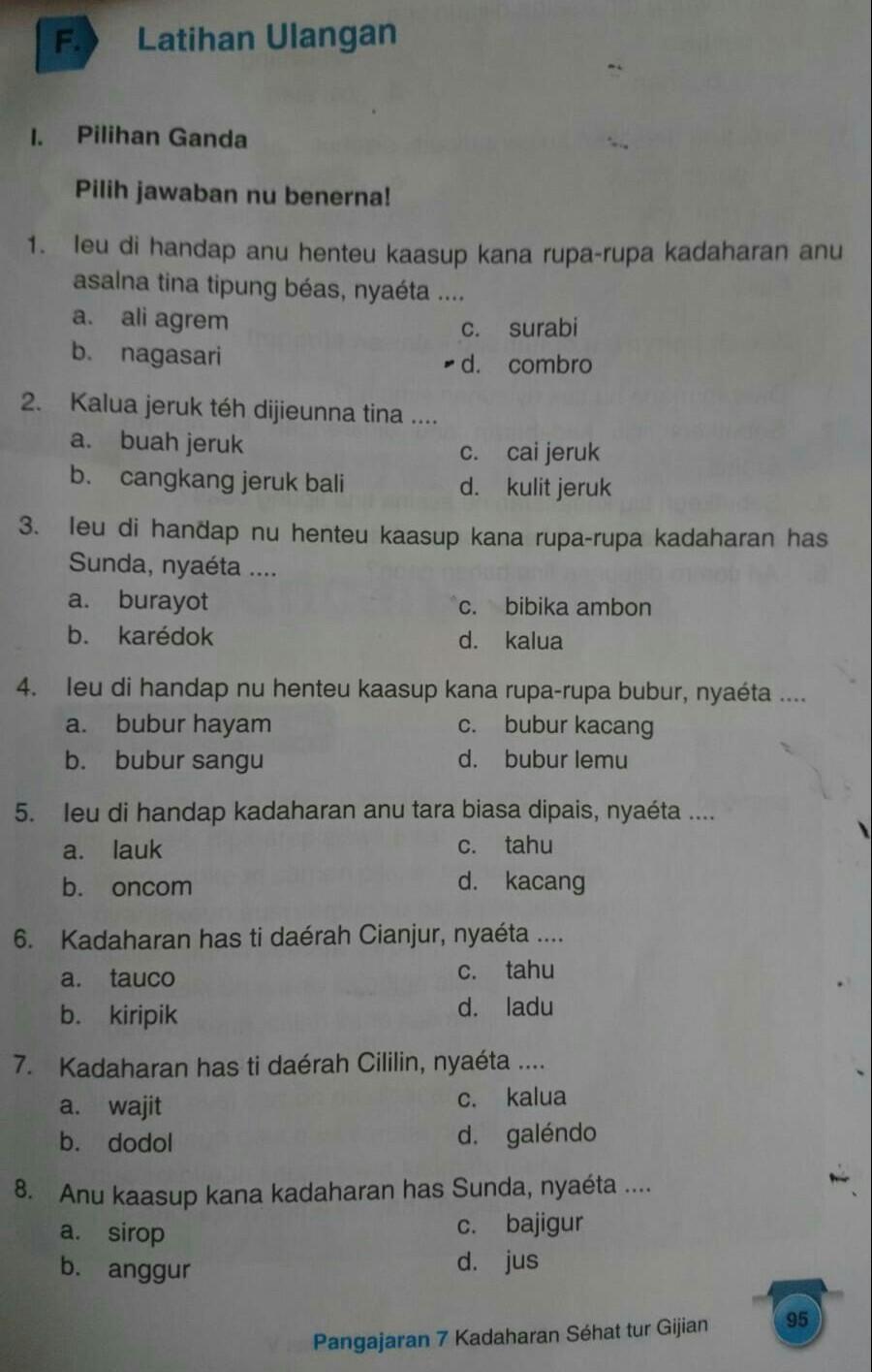 Download soal ukk kelas 2 semester 2 pat sesuai dengan kurikulum 2013 pada tema 5 sampai tema 8. Kunci Jawaban Bahasa Sunda Kelas 5 Kurikulum 2013 Halaman 95bantuin Tugas Adek Saya Brainly Co Id