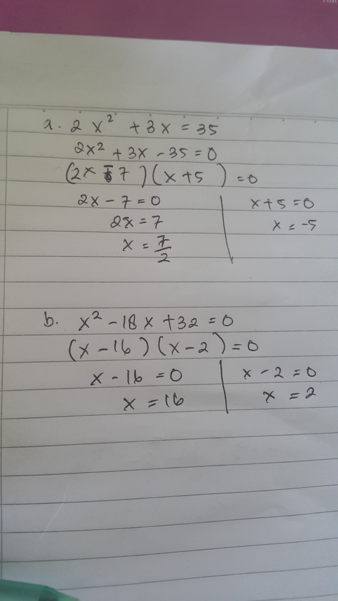 Cara Faktorisasi : faktorisasi, Selesaikan, Persamaan, Kuadrat, Berikut, Dengan, Faktorisasi, 2x*2+3x=35., X*2-18x+32=0, Brainly.co.id