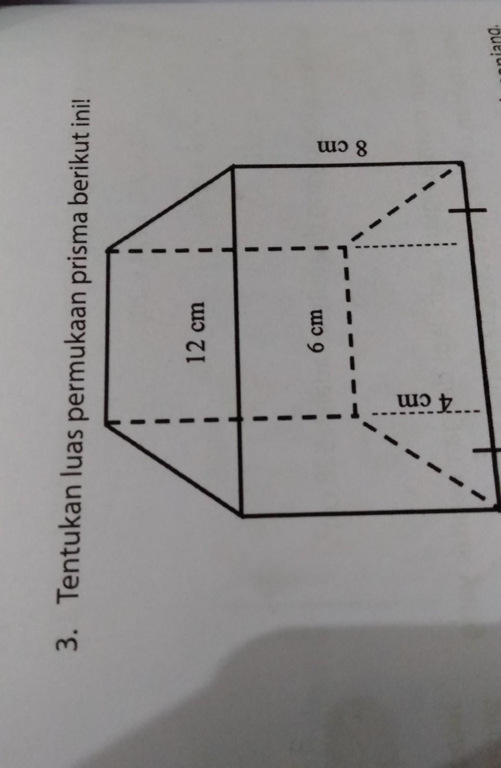 Contoh Soal Luas Permukaan Prisma Segitiga : contoh, permukaan, prisma, segitiga, Tentukan, Permukaan, Prisma, Berikut, Ini!Bantu, Jawab, Ya^_^, Brainly.co.id