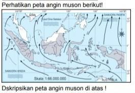 Indonesia adalah angin muson (angin musim),. Deskripsikan Peta Angin Muson Di Atas Jawab Dengan Benar Brainly Co Id