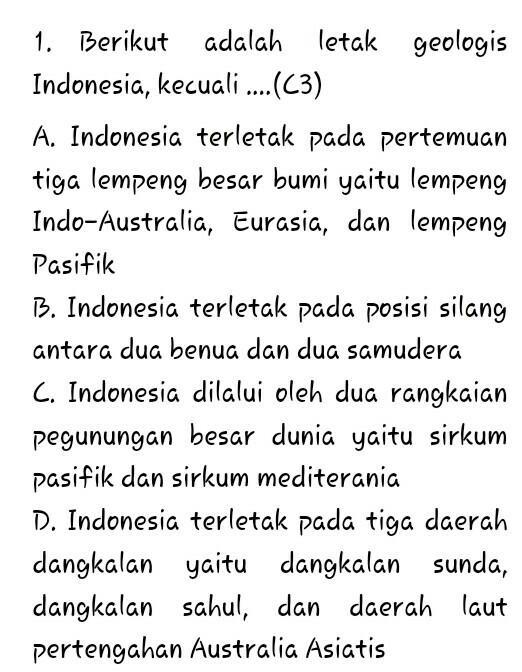Letak Geologis Indonesia : letak, geologis, indonesia, Berikut, Adalah, Letak, Geologis, Indonesia,kecuali......, Brainly.co.id