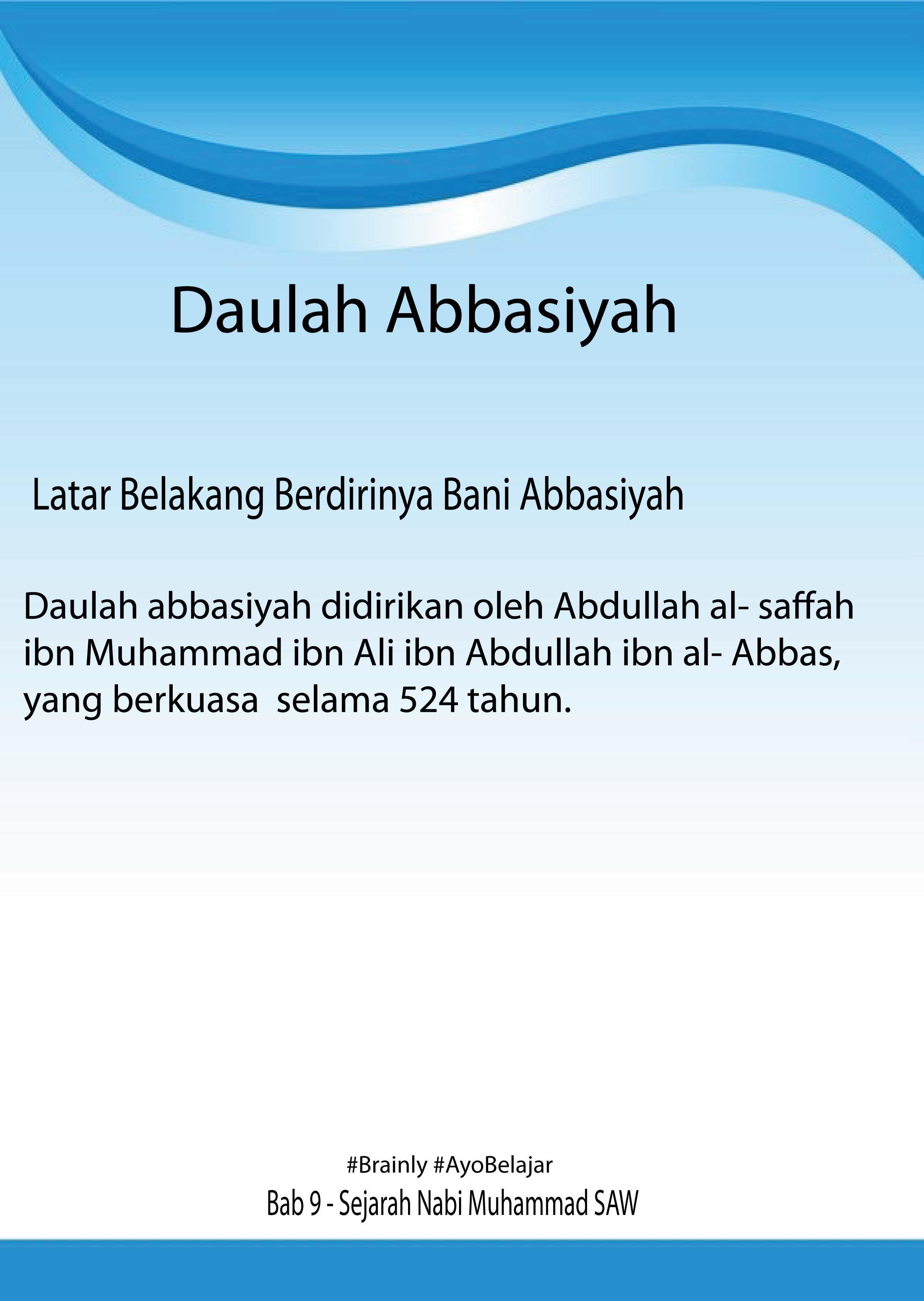 Proses Berdirinya Dinasti Abbasiyah : proses, berdirinya, dinasti, abbasiyah, Jelaskan, Faktor, Mempengaruhi, Berdirinya, Daulah, Abbasiyah?, Brainly.co.id