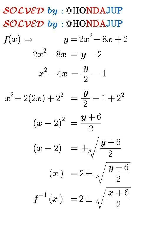 Rumus Invers Fungsi : rumus, invers, fungsi, Tentukan, Rumus, Fungsi, Invers, F(x)=2x^2-8x+2=..., Brainly.co.id