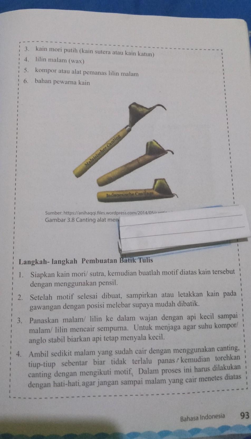 Teknik Membuat Batik Tulis : teknik, membuat, batik, tulis, Lanjutan, Membuat, Batik, Tulis, Brainly.co.id