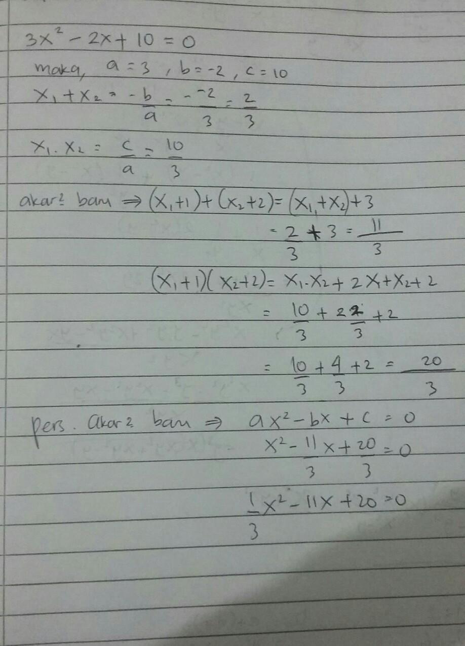 Jika Diketahui Akar Persamaan Kuadrat Adalah 3 Dan 5 Maka Persamaan Kuadratnya Adalah : diketahui, persamaan, kuadrat, adalah, kuadratnya, Persamaan, Kuadrat, 3x²-2x+10=0, Adalah, Tentukan, Brainly.co.id