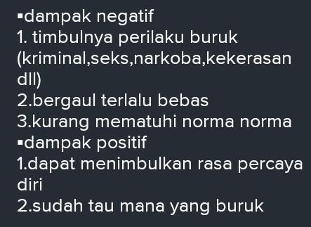 Sejarah sosial masyarakat islam indonesia, studi pembangunan, budaya,. tuiskan 5 dampak positif dan negatif tentang pergaulan