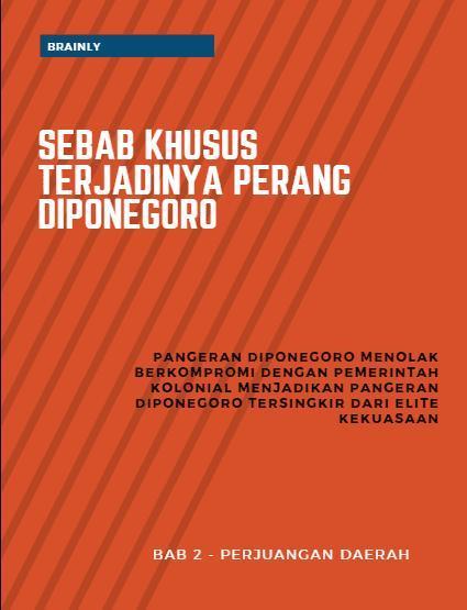 Sebab Umum Dan Khusus Perang Diponegoro : sebab, khusus, perang, diponegoro, Tuliskan, Latar, Belakang, Terjadinya, Perang, Diponegoro?, Brainly.co.id