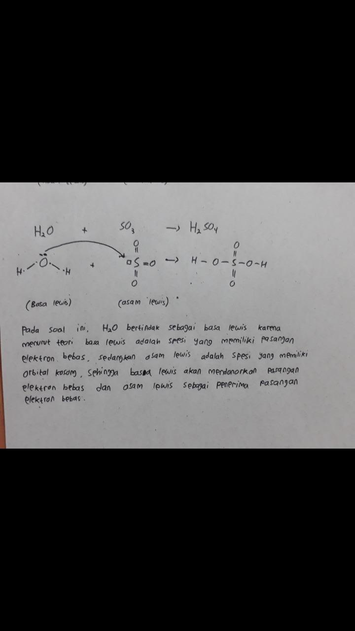 Menurut Teori Asam Basa Lewis Basa Adalah : menurut, teori, lewis, adalah, Tuliskan, Persamaan, Reaksi, Lewis, Untuk, H2O(aq), SO3(aq), ->, H2SO4(aq)., Tentukan, Brainly.co.id