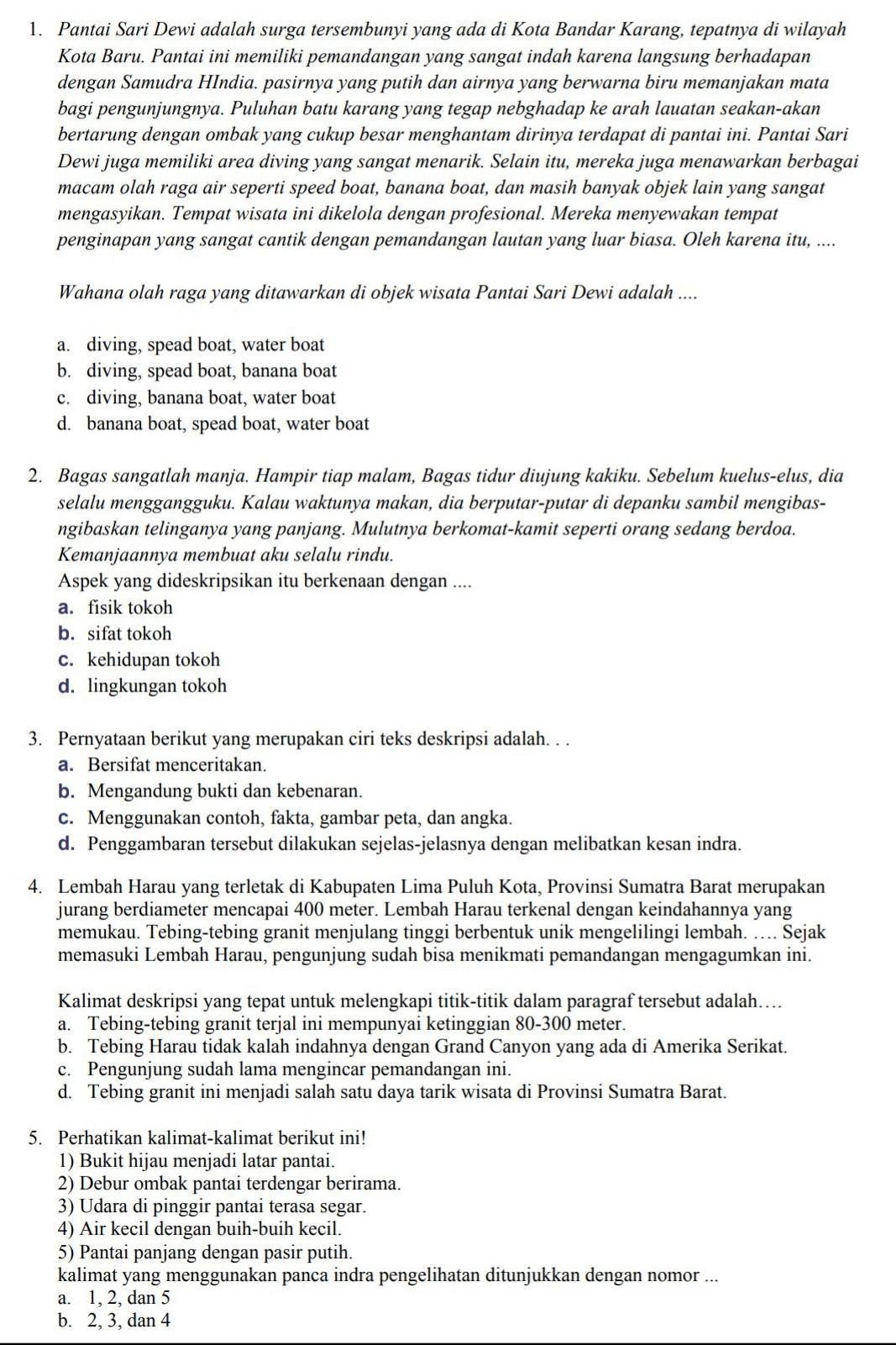 Pernyataan Berikut Yang Merupakan Ciri Teks Deskripsi Adalah : pernyataan, berikut, merupakan, deskripsi, adalah, Wahana, Ojahraga, Ditawarkan, Objek, Wisata, Pantai, Adalah...2., Aspek, Brainly.co.id