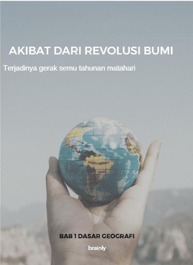 Sebutkan Akibat Rotasi Bumi : sebutkan, akibat, rotasi, Sebutkan, Akibat, Revolusi, Brainly.co.id