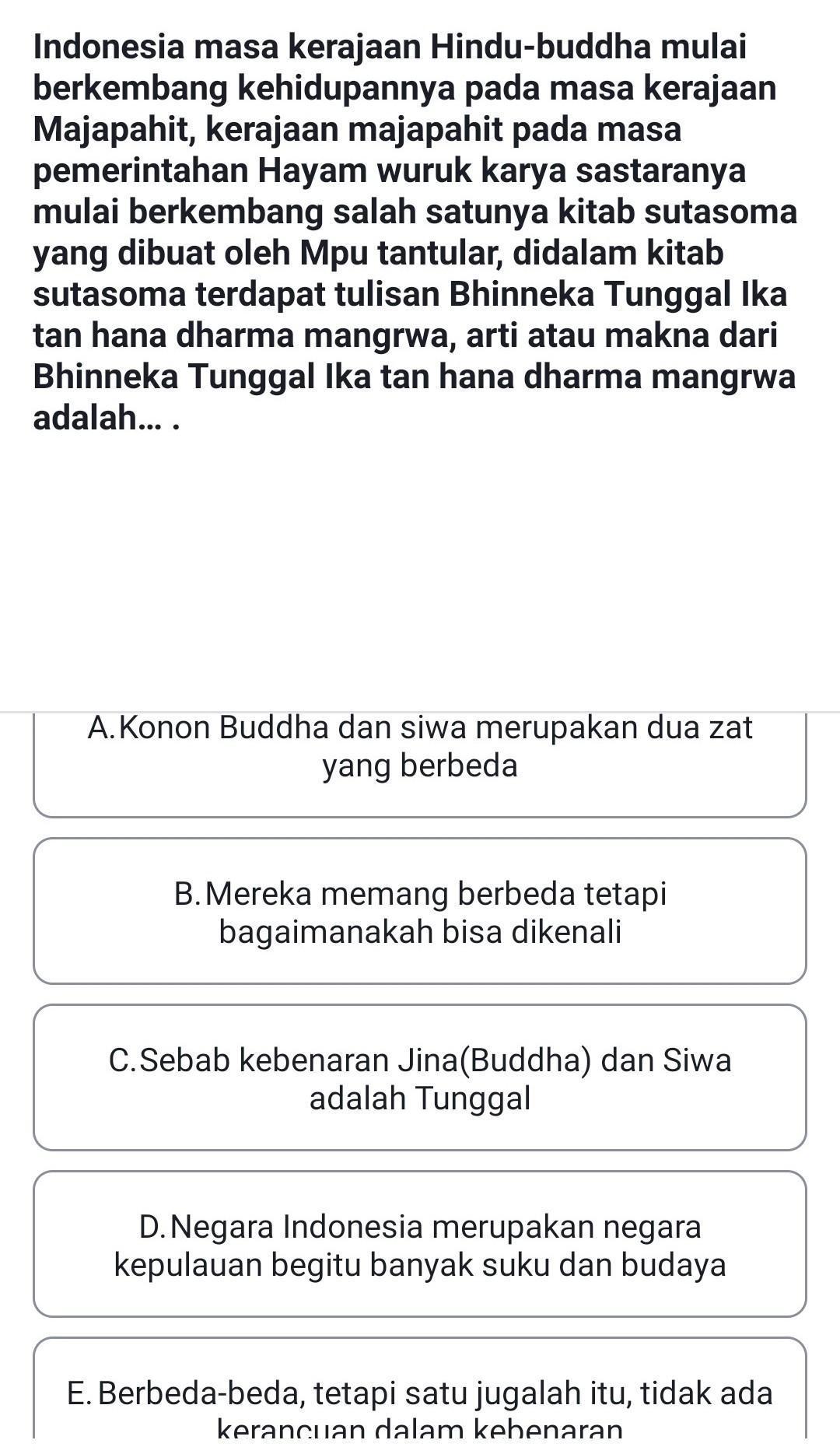 Arti Bhinneka Tunggal Ika Tan Hana Dharma Mangrwa : bhinneka, tunggal, dharma, mangrwa, Tolong, Bantu, Jawaban, Sangat, Membutuhkan, Brainly.co.id