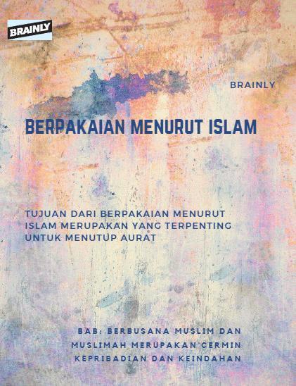 Fungsi Pakaian Menurut Syariat Islam : fungsi, pakaian, menurut, syariat, islam, Tujuan, Berpakaian, Menurut, Syariat, Islam, Brainly.co.id