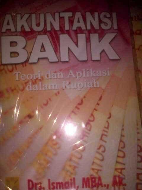 AKUNTANSI BANK TE DAN APLIKASI DALAM RUPIAH / BUKU LARIS / BUKU FAVORIT / AlyaSkg Store