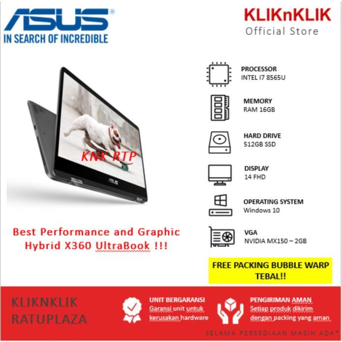 ASUS ZenBook Flip UX461FN-8565U-16GB-512GB-MX150-Win10 Dark Grey (i7-8565U/16GB/512GB SSD/MX150-2GB/14  FHD/Touch/Win10 ) Hybrid X360 UltraBook - Garansi 1 Tahun