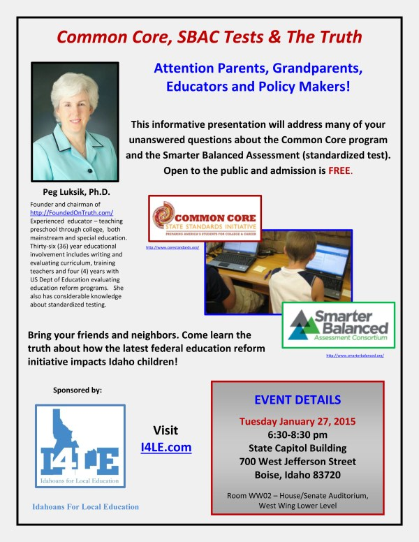 Common Core SBAC Tests and the Truth Idahoans For Local