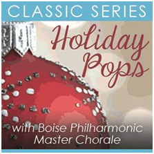 Boise Philharmonic - Holiday Pops