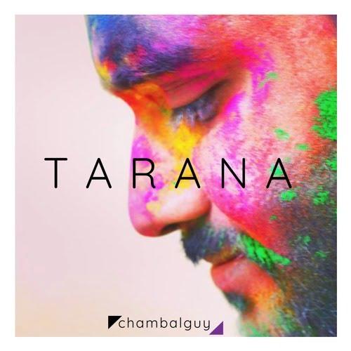 Tarana_debut_EP_chambalguy
