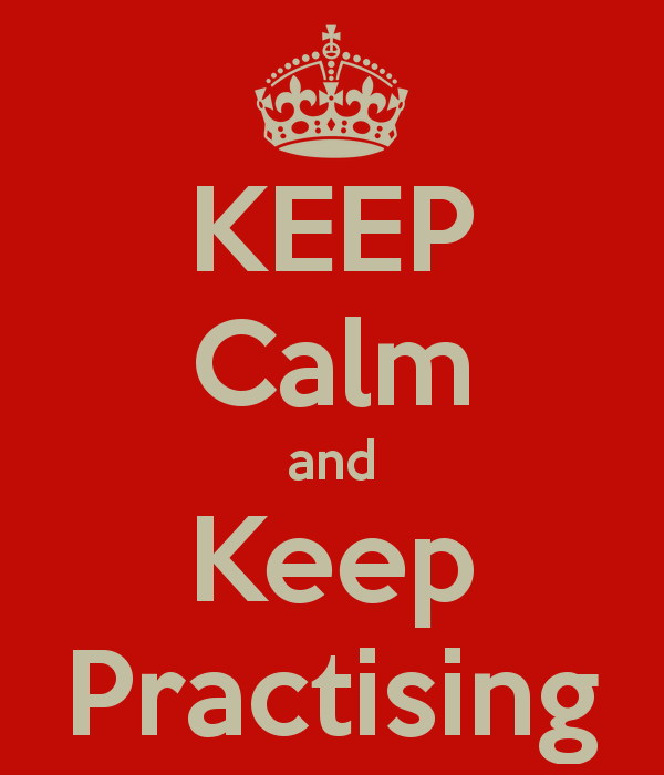 Keep calm practise