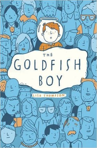 The Goldfish Boy by Lisa Thomson