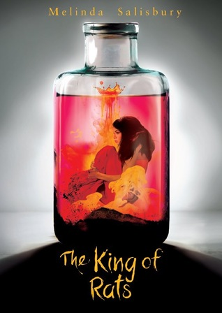 The King of Rats by Melinda Salisbury
